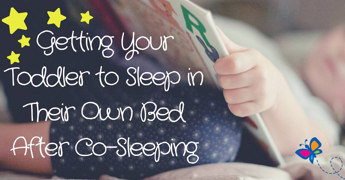Getting Your Toddler to Sleep in Their Own Bed After Co ...
