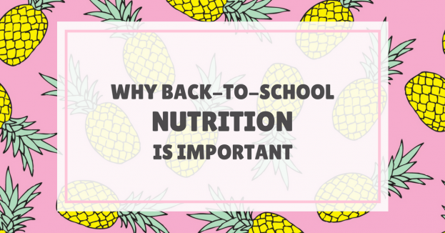 Why Back-to-School Nutrition Is Important