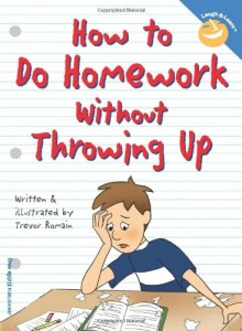 homework no throwing up 220x300 Helping Your Children Thrive in School