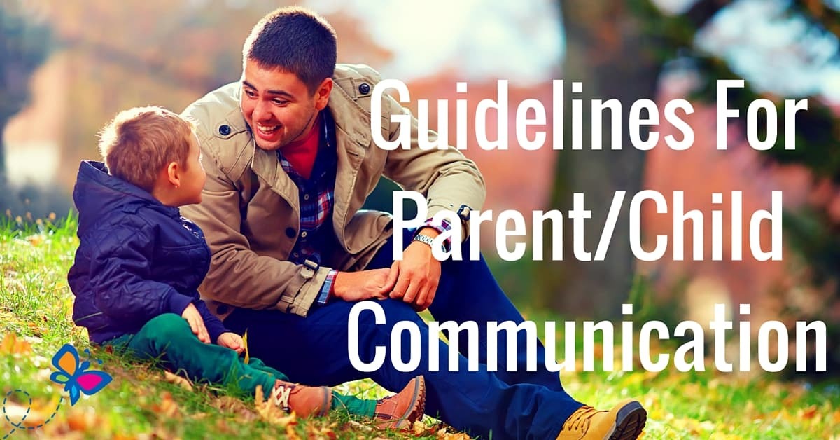 Guidelines for Parent-Child Communication