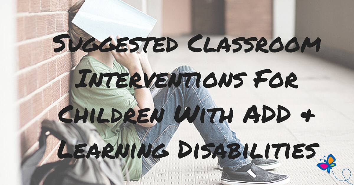 Suggested Classroom Interventions For Children