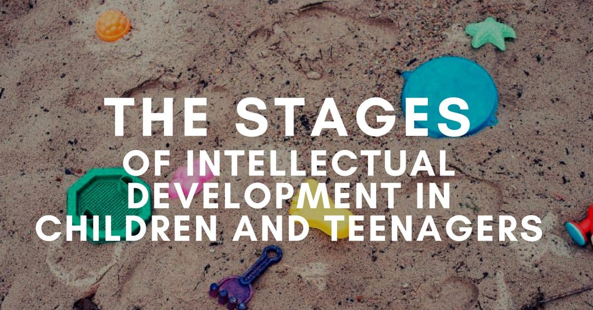 The Stages of Intellectual Development in Children and Teenagers_mini