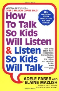 how to talk listen 194x300 Teach Children to Respect by Treating them with Respect