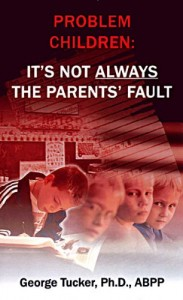 problem children not parent fault 183x300 Learning Disabilities and Extreme Patterns of Thinking