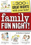 family fun night1 Importance of Family Time on Kids Mental Health and Adjustment to Life
