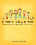 more than a movie2 Importance of Family Time on Kids Mental Health and Adjustment to Life