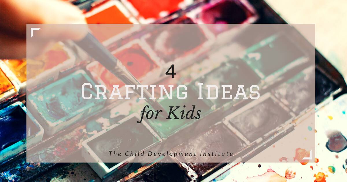 Hobby Craft Ideas Kids Part - 30: 4 Crafting Ideas For Kids