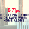 5 Tips for Keeping Your Kids Safe When (3)