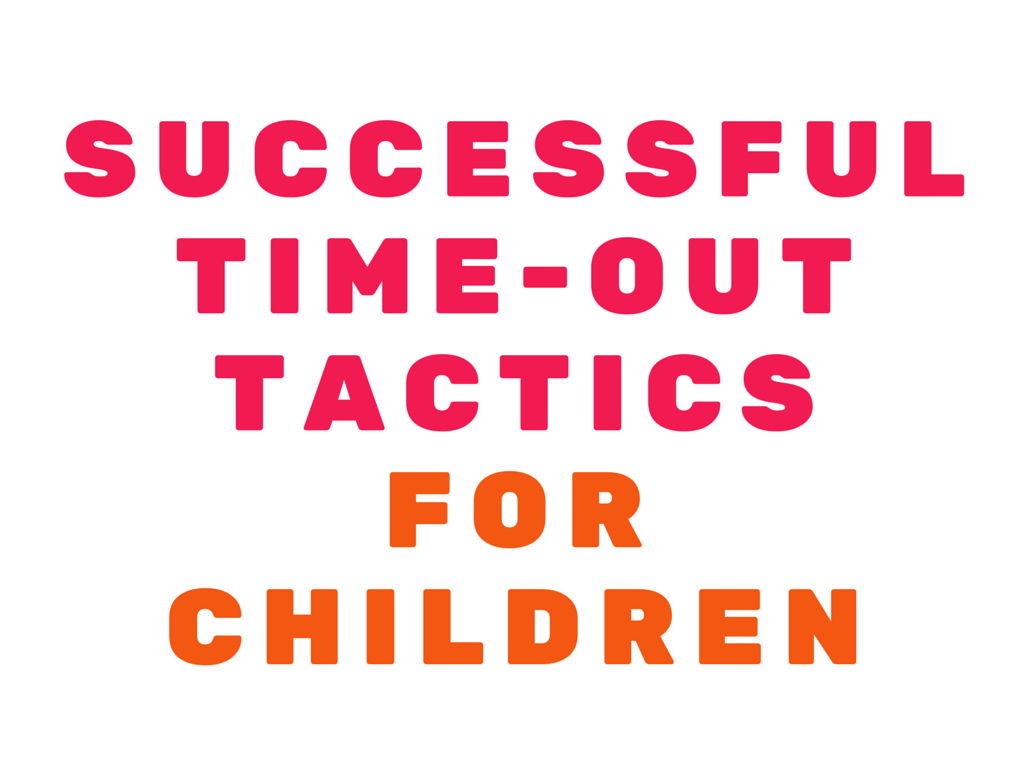 successful time-out tactics for children
