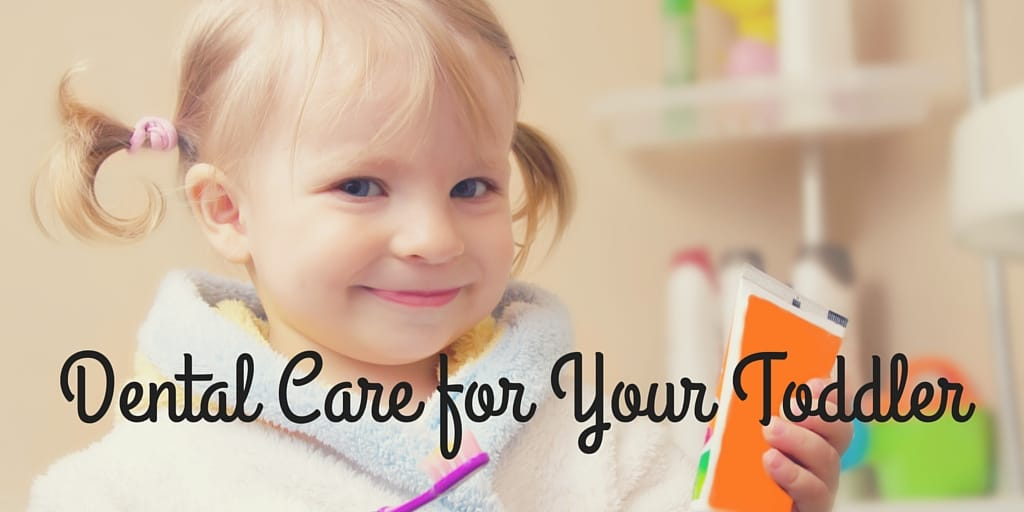 Dental Care for Your Toddler