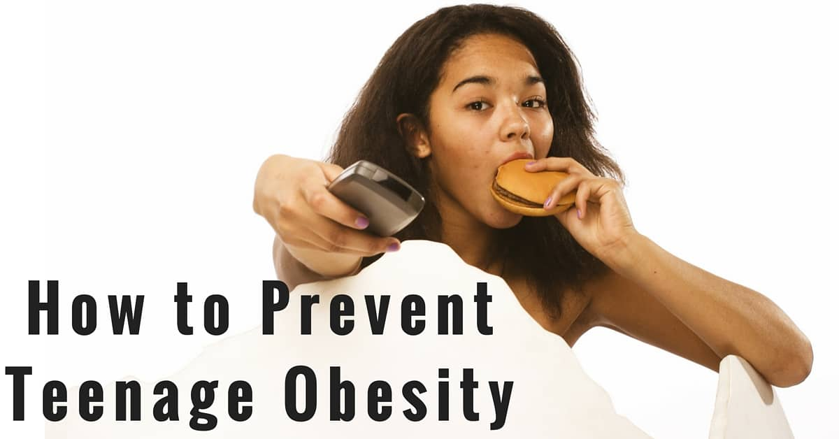 How to Prevent Teenage Obesity