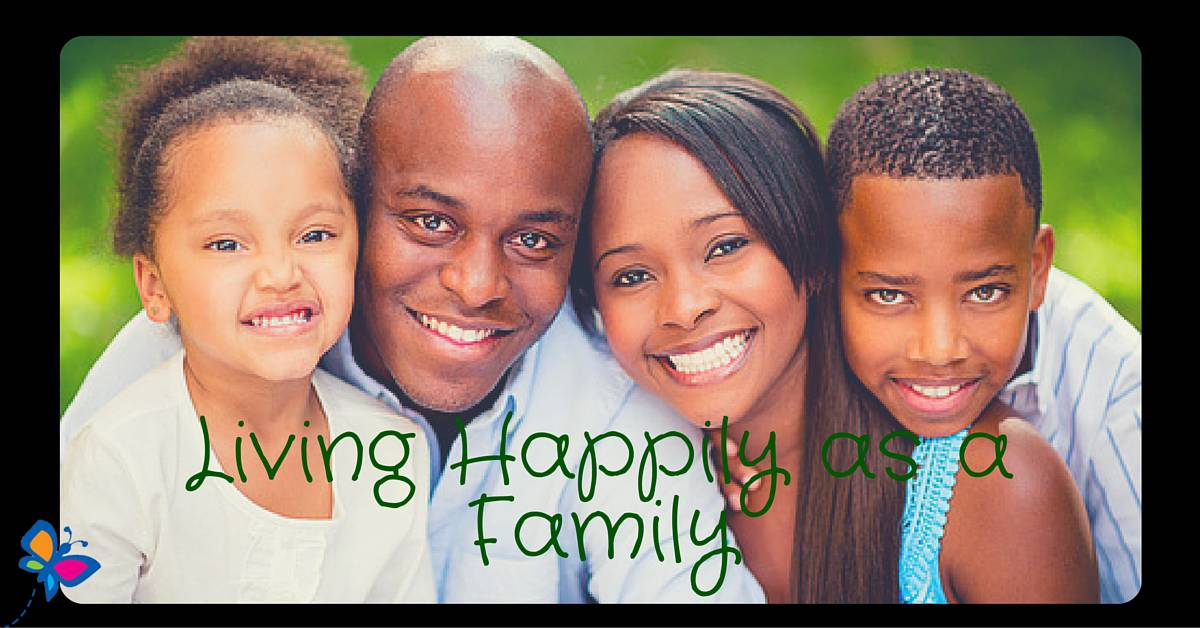 Living Happily as a Family