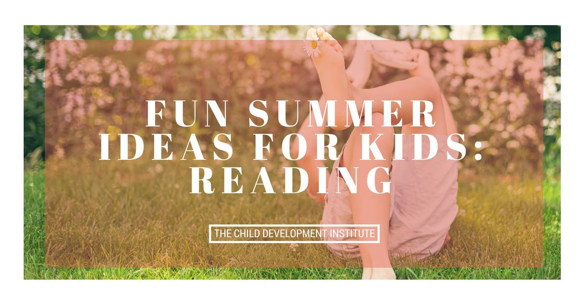 Fun Summer Ideas for Kids- Reading