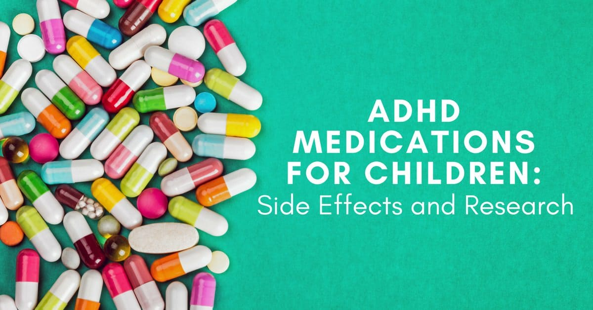 Behavioral Treatments For Kids With Adhd >> Adhd Medications For Children Side Effects And Research