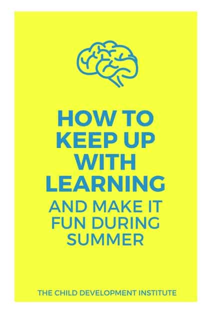 How To Keep Up With Learning And Make It Fun During Summer
