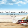 No Cost, Fun Summer Activities