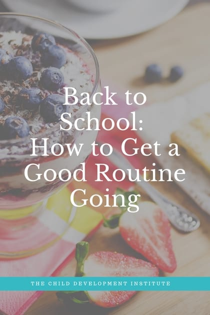 Copy of Back to School- How to Get a Good Routine Going (1)