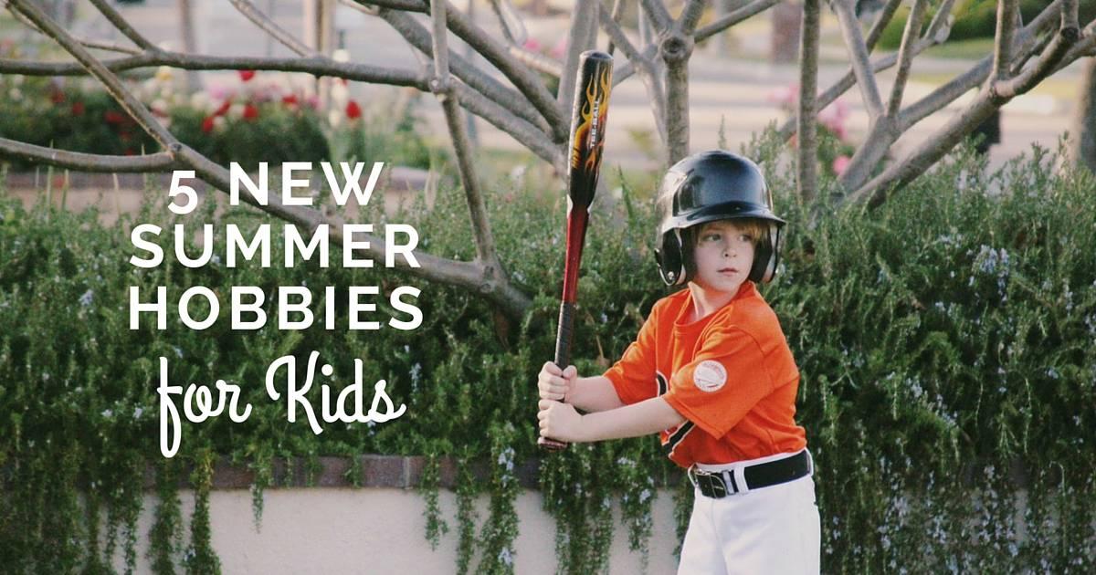 5 New Summer Hobbies