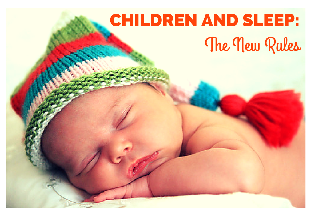Children and Sleep The New Rules 1