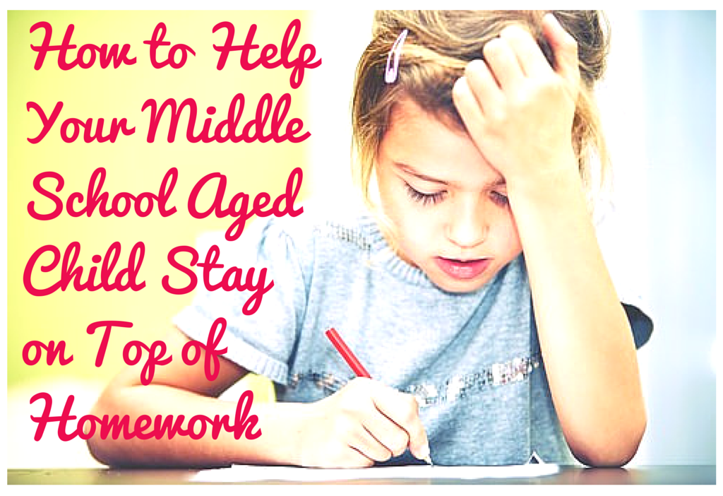 ... middle school and beyond, homework assignments can become more
