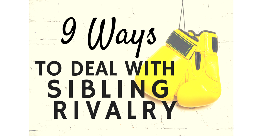 9 Ways to Deal with Sibling Rivalry Graphic Cropped for Facebook