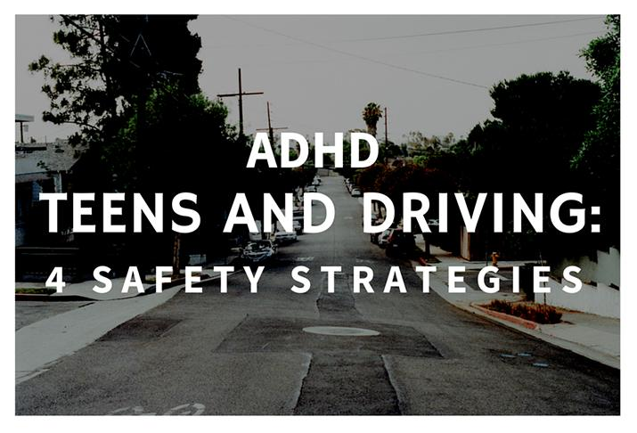 ADHD Teens and Driving 4 Safety Strategies 715