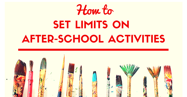 How to Set Limits on After-School Activities 484x252