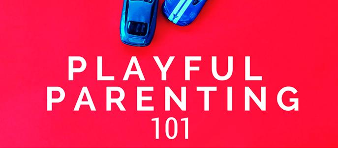 Playful Parenting 101 484x252