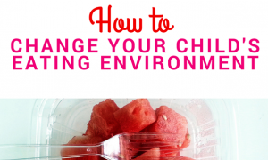 How to Change Your Child's Eating Environment 484x252