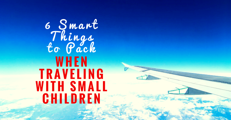 6 Smart Things to Pack When Traveling with Small Children  Facebook