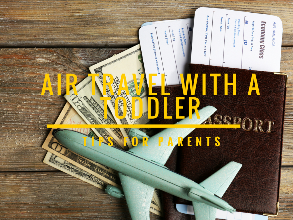 Air travel with a toddler