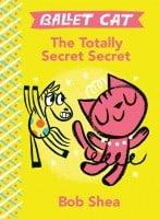 Ballet Cat The Totally Secret Secret Book Cover