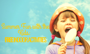 Summer Fun with the Kids-