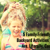 5 Family-Friendly Backyard Activities