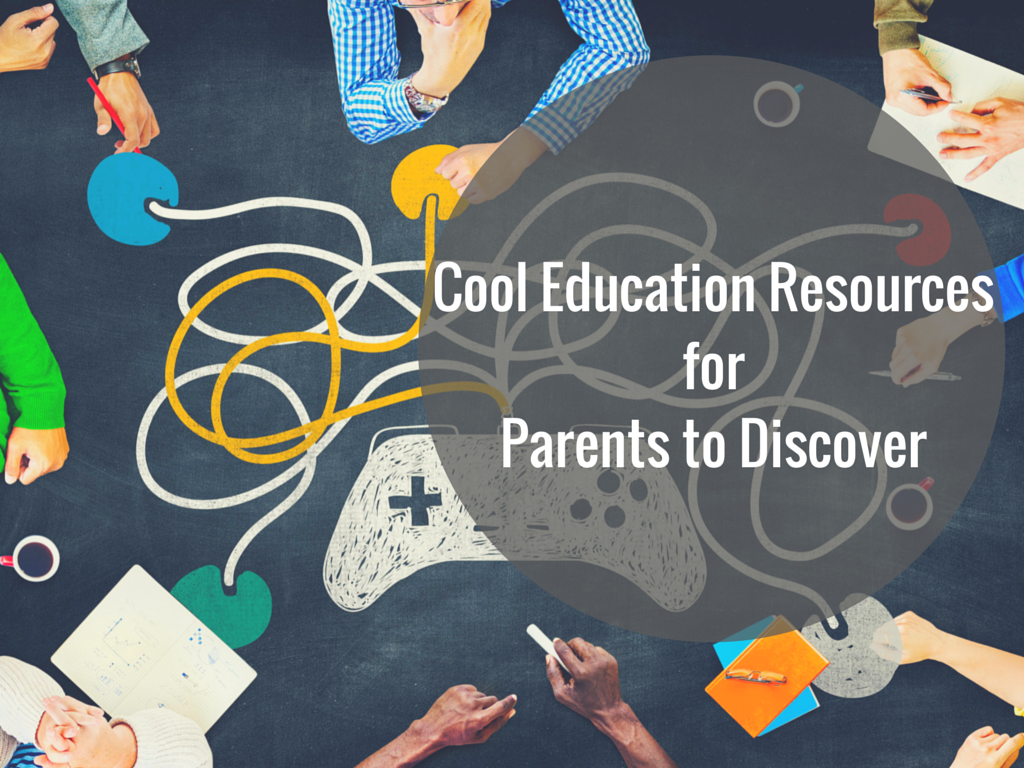 Cool Education Resources for Parents to