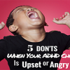 Five Don'ts When Your ADHD Child Is-featured
