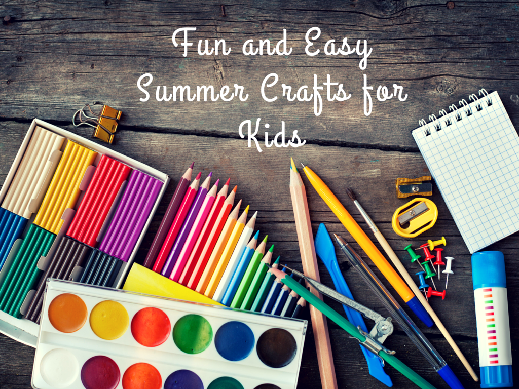 Fun and easy summer crafts for kids for Fun and easy crafts