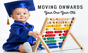 Moving Onwards  Your One-Year-Old-featured