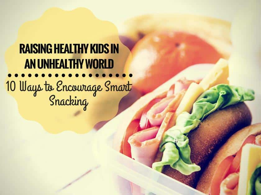 Raising Healthy Kids in an Unhealthy