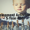 Development Activities for 5-Year-Olds-featured