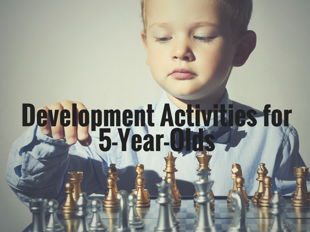Development Activities for 5-Year-Olds