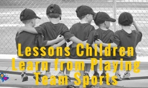 Lessons Children Learn from Playing Team Sports