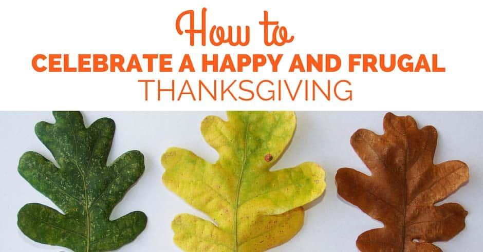 How to Celebrate a Happy and Frugal Thanksgiving