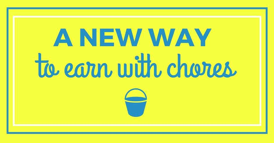 A New Way to Earn with Chores Blog
