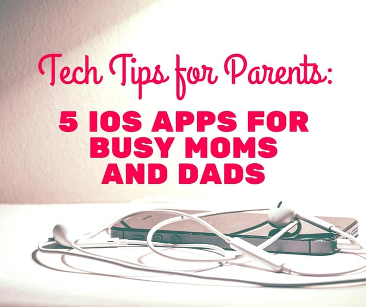 5 iOS apps for busy moms and dads-