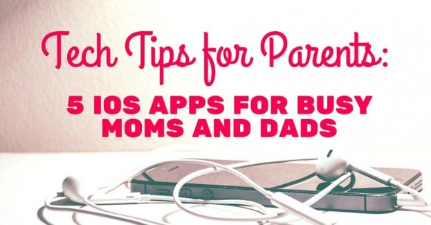 5 iOS apps for busy moms and dads blog