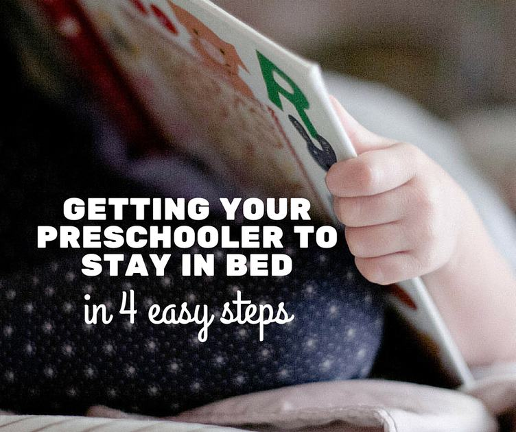 Getting Your Preschooler to Stay in Bed in 4 Easy Steps