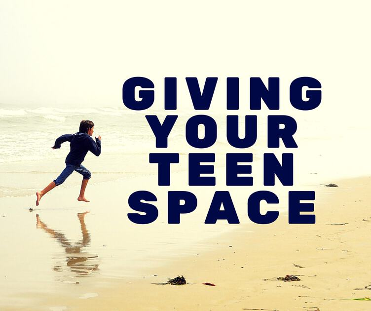 Giving Your Teen Space (1)