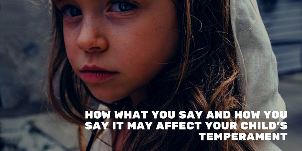 Affectingyou: How What You Say And How You Say It May Affect Your Child