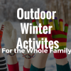 Outdoor Winter Activities